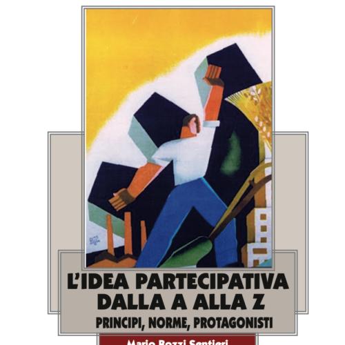 PARTECIPAZIONE, STORIA DI UN'IDEA CHE NON TRAMONTA