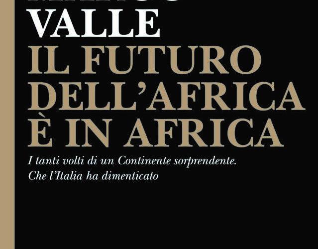 AFRICA, UN CONTINENTE GIOVANE E RICCO DI OPPORTUNITÀ
