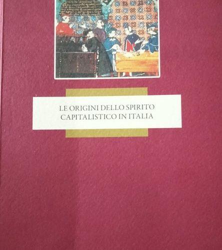 FANFANI, LE ORIGINI DEL CAPITALISMO E LA STORIA NASCOSTA DELLA REPUBBLICA